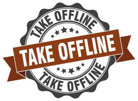 offline: take offline stamp. sign. seal