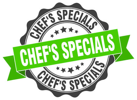 specials: chefs specials stamp. sign. seal