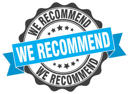 we recommend: we recommend stamp. sign. seal