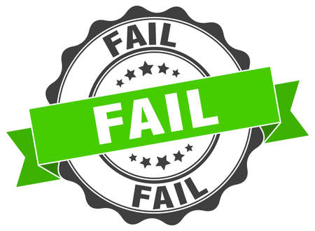 fail: fail stamp. sign. seal