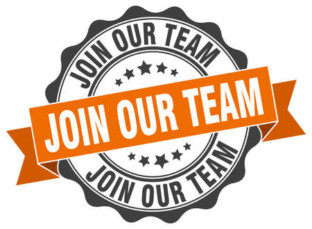 join our team: join our team stamp. sign. seal