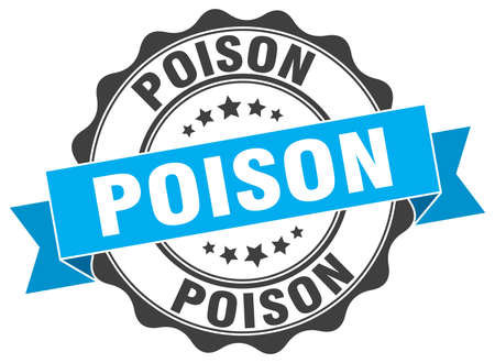 poison sign: poison stamp. sign. seal