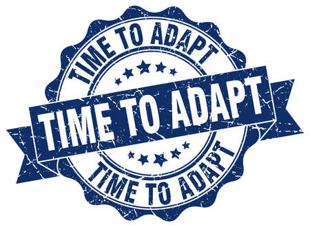 adapt: time to adapt stamp. sign. seal