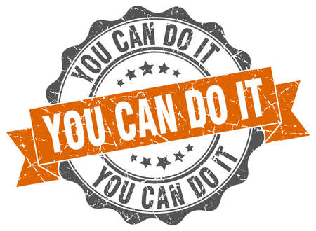 tu puedes: you can do it stamp. sign. seal