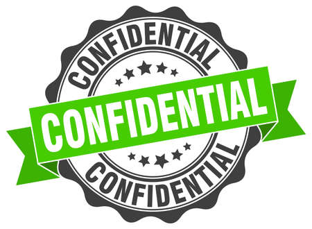 confidential stamp. sign. seal