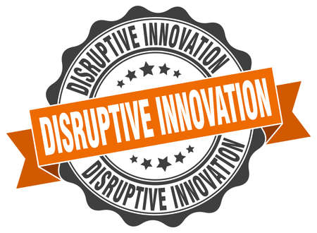 disruptive: disruptive innovation stamp. sign. seal