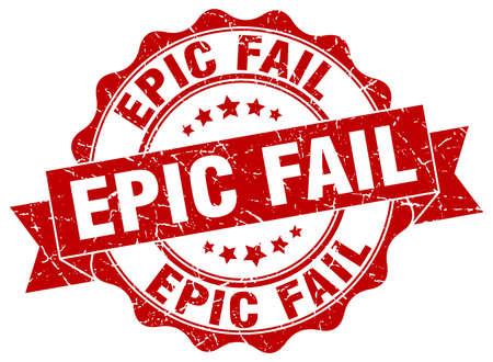 fail: epic fail stamp. sign. seal