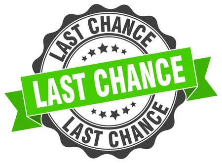 last chance stamp. sign. seal Illustration