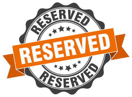 reservations: reserved stamp. sign. seal