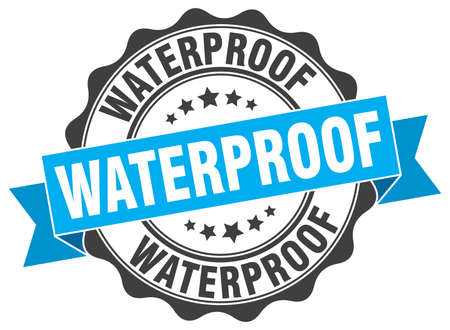 waterproof: waterproof stamp. sign. seal