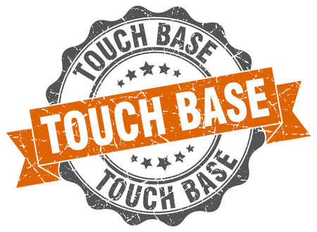 touch base stamp. sign. seal