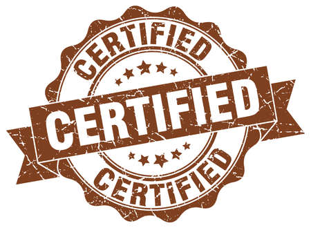 certify: certified stamp. sign. seal