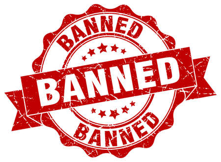 banned: banned stamp. sign. seal