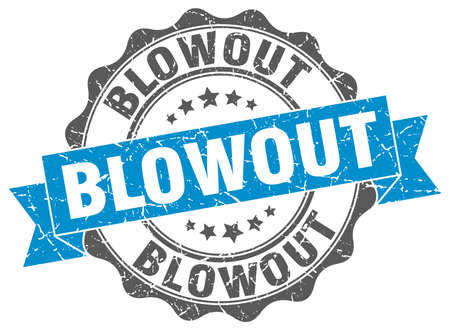 blowout: blowout stamp. sign. seal