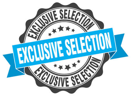 exclusive: exclusive selection stamp. sign. seal