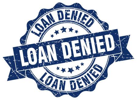 loan denied stamp. sign. seal
