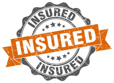 insured: insured stamp. sign. seal
