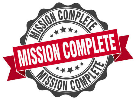 accomplish: mission complete stamp. sign. seal
