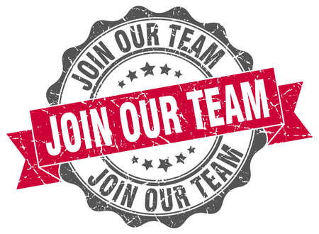 our: join our team stamp. sign. seal
