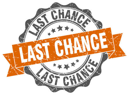 last chance stamp. sign. seal Illustration