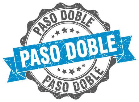 paso doble: paso doble stamp. sign. seal