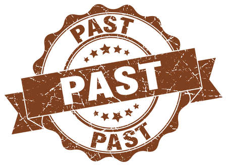 the past: past stamp. sign. seal