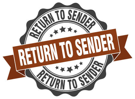 sender: return to sender stamp. sign. seal