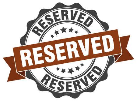 reserved sign: reserved stamp. sign. seal