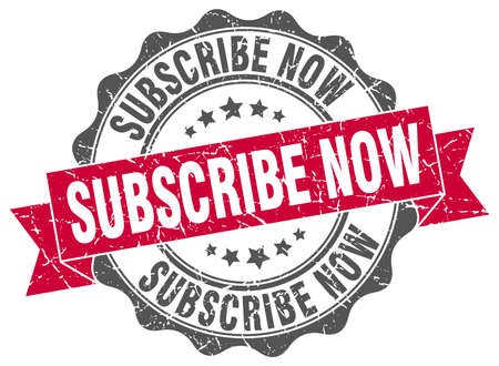 subscribe now: subscribe now stamp. sign. seal