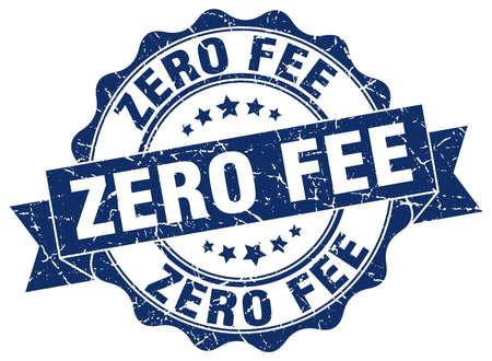 zero: zero fee stamp. sign. seal