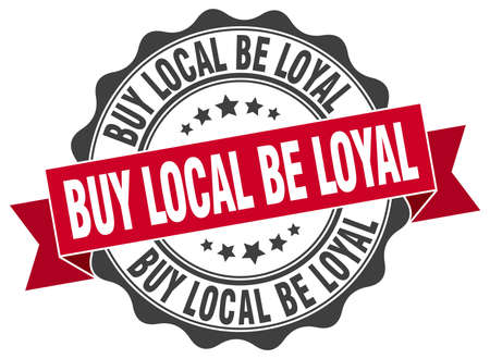 local: buy local be loyal stamp. sign. seal
