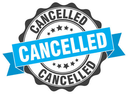 cancelled: cancelled stamp. sign. seal