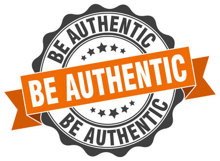 be: be authentic stamp. sign. seal Illustration