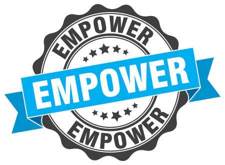 empower: empower stamp. sign. seal