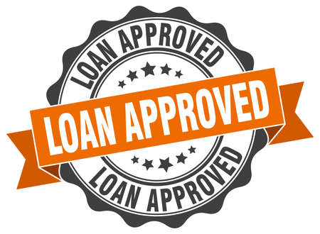 approved: loan approved stamp. sign. seal
