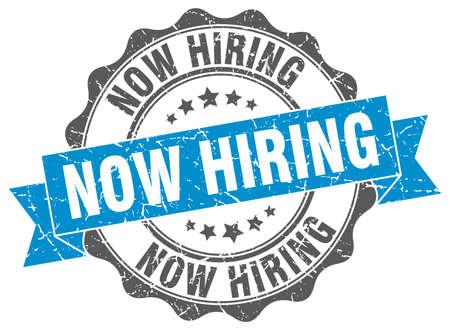 now hiring: now hiring stamp. sign. seal