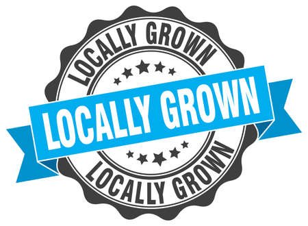 grown: locally grown stamp. sign. seal