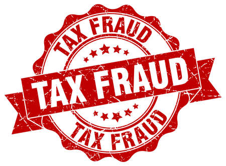 fraud: tax fraud stamp. sign. seal