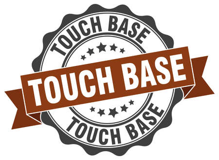 touch: touch base stamp. sign. seal