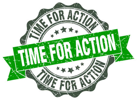 for: time for action stamp. sign. seal