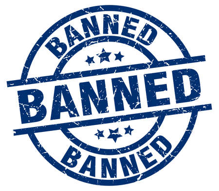 banned: banned blue round grunge stamp Illustration