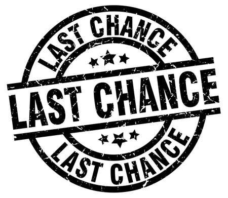 last chance round grunge black stamp