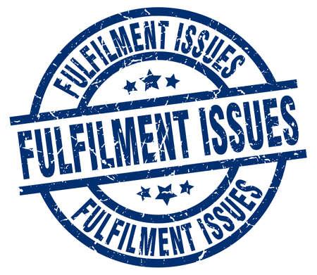 fulfilment: fulfilment issues blue round grunge stamp Illustration
