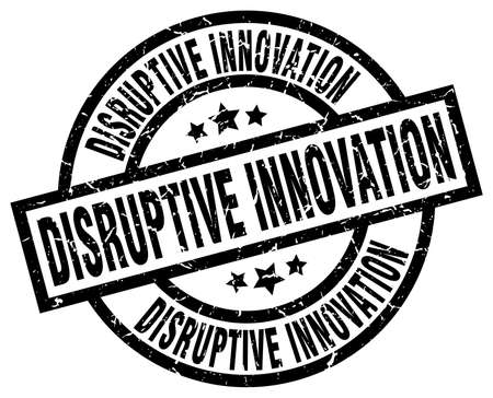 disruptive: disruptive innovation round grunge black stamp