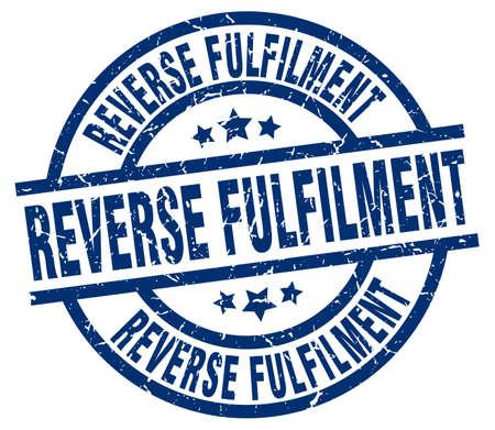 fulfilment: reverse fulfilment blue round grunge stamp Illustration