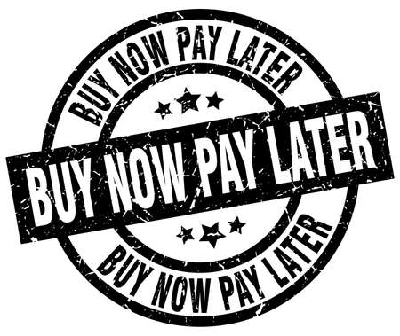 buy now: buy now pay later round grunge black stamp Illustration