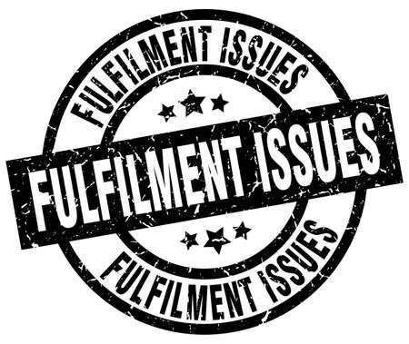 fulfilment: fulfilment issues round grunge black stamp Illustration