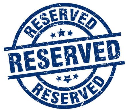 reserved: Reserved blue round grunge stamp Illustration