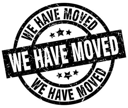 we have moved: We have moved round grunge black stamp