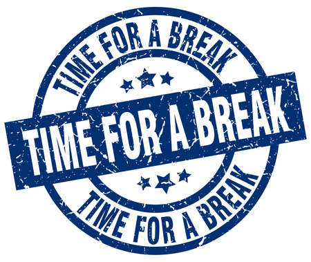 Time for a break blue round grunge stamp